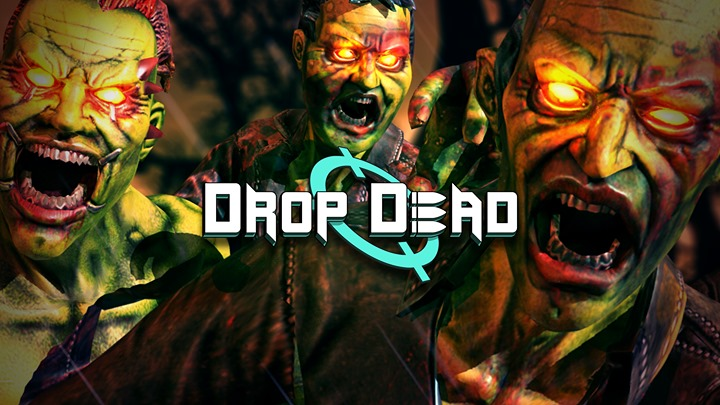Drop Dead Review • Vr Truths