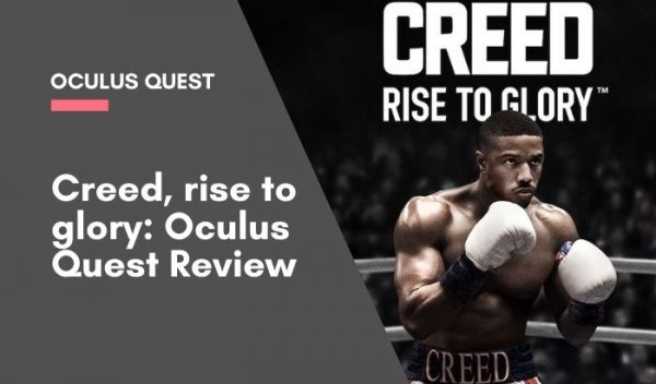 Creed, rise to glory_ Oculus Quest Review