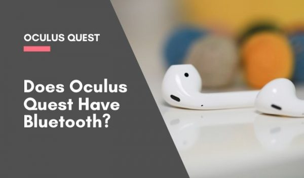 Does Oculus Quest Have Bluetooth_