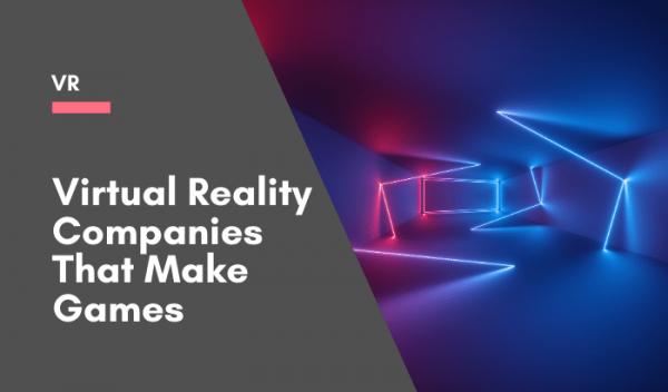 Popular virtual reality companies