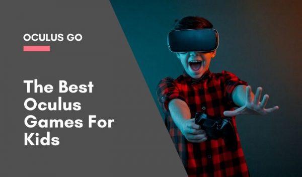 oculus go games for kids