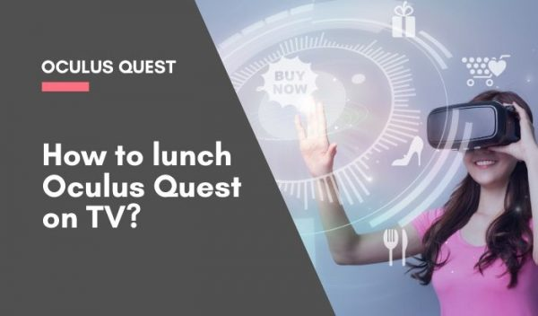 oculus quest lunch tv